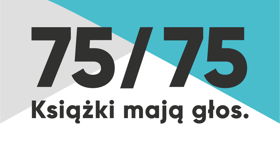 75/75 - Książki mają głos