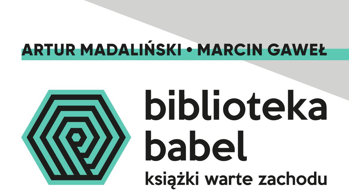 Biblioteka Babel. Książki warte zachodu