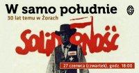 """""""W samo południe"""" 30 lat temu w Żorach"""