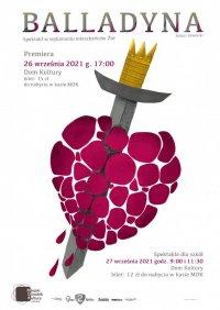 Balladyna - spektakl w wykonaniu mieszkańców Żor