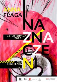 "Happening ""Naznaczeni"". Wystawa malarstwa Anny Flagi"