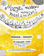 Muzyka mostem między pokoleniami - koncert Shimmy