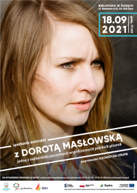 Spotkanie z Dorotą Masłowską w żorskiej bibliotece