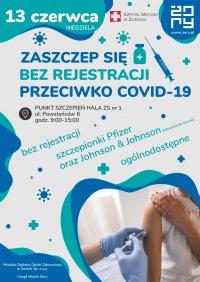 W najbliższą niedzielę zaszczepisz się przeciw COVID-19 bez rejestracji