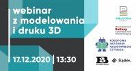 Modelowanie i podstawy druku 3D - bezpłatny webinar