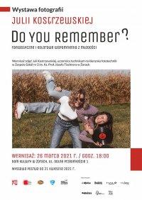 """Wystawa """"Do You Remember"""" w Domu Kultury"""
