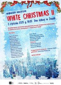 """Widowisko muzyczne """"White Christmas II"""""""