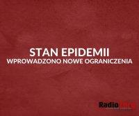 Stan epidemii w Polsce. Wprowadzono nowe ograniczenia